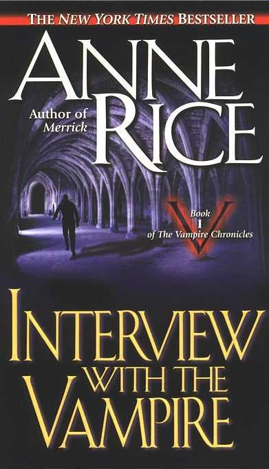 Tag Archives  interview with the vampireInterview With A Vampire Book Cover
