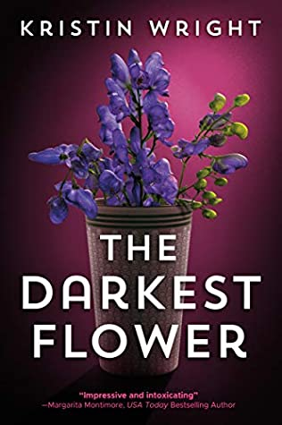 Light purple book cover, featuring dark purple flowers in a tall brown pot. In white text are the author's name Kristin Wright and the title The Darkest Flower.